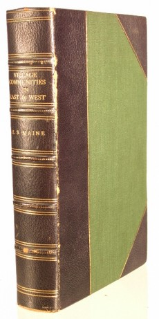 MAINE, HENRY SUMNER - Village-Communities in the East and West, Six Lectures Delivered at Oxford to which are added other Lectures, Addresses and Essays