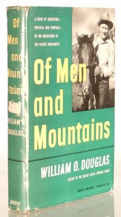 DOUGLAS, WILLIAM O. - Of Men and Mountains