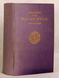 TUTTLE, ROGER W. (ED. AND COMP.) - Biographies of Graduates of the Yale Law School, 1824-1899