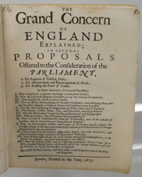 , - The Grand Concern of England Explained; in Several Proposals Offered to the Consideration of the Parliament. 1. For Payment of Publick Debts. 2. For Advancement and Encouragement of Trade. 3. For Raising the Rents of Lands [and XIII others]. Wing G1491