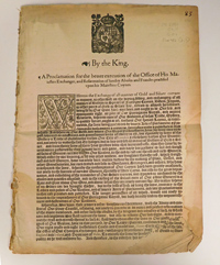 , - By the King. A Proclamation for the better execution of the Office of His Maiesties Exchanger, and Reformation of sundry Abuses and Fraudes practised vpon his Maiesties Coynes. S.T.C. 8860; Steele 1512